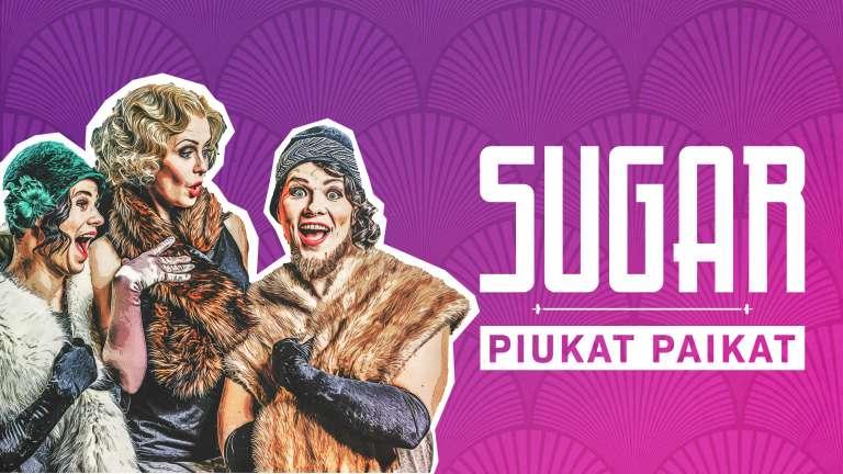 Sugar - Piukat paikat Vaasan kaupunginteatteri