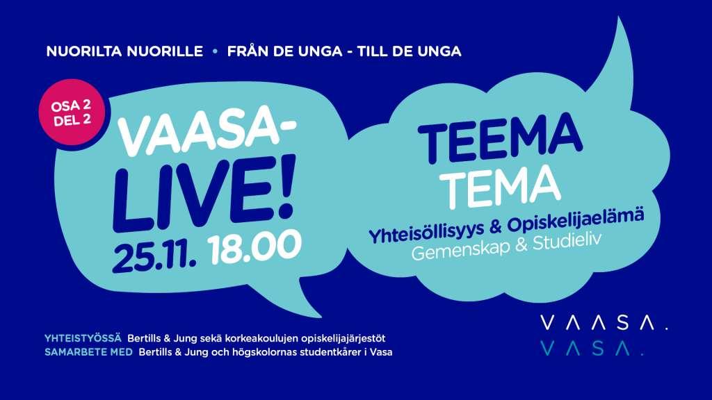 Vaasa-livelähetys 25.11. some-kanavilla