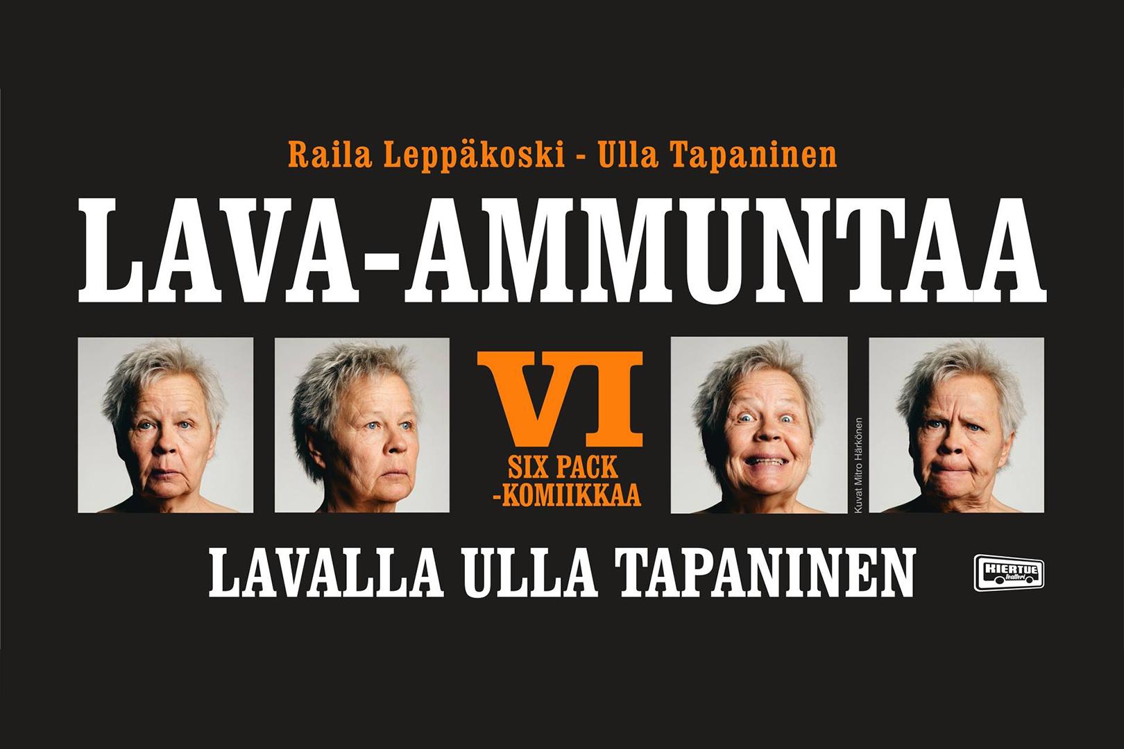 Lava-ammuntaa VI | Vaasan kaupunginteatteri